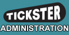 tickster administration